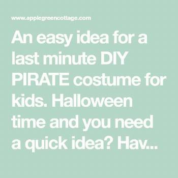 Last-Minute Diy Pirate Costume - Easy Homemade Pirate Costume For Kids' - AppleGreen Cottage An eas